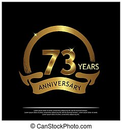 seventy three years anniversary golden. anniversary template design for web, game ,Creative poster, booklet, leaflet, flyer, magazine, invitation card - Vector