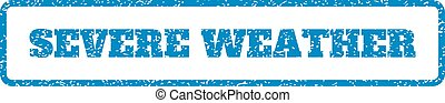 Severe Weather Rubber Stamp - Blue rubber seal stamp with...