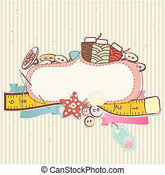 Pretty delicate pastel design of sewing accessories above a blank decorative cartouche or label on a patterned background