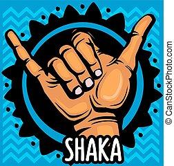 shaka, reichen zeichen