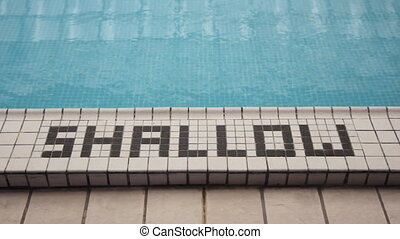 Shallow end. - Shallow end of the pool.