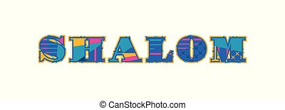 Shalom Concept Word Art Illustration - The word SHALOM...