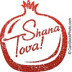 Shana Tova greeting card with shape of Pomegranate for Jewish New Year. Grunge style vector illustration.