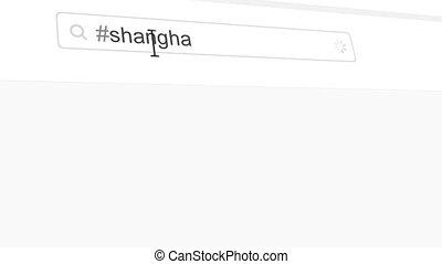 Shanghai hashtag search through social media posts animation