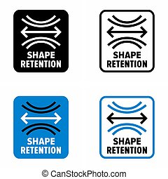 """Shape retention"" fabric information sign"