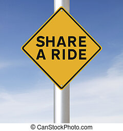 Share A Ride - A environmental road sign promoting ...