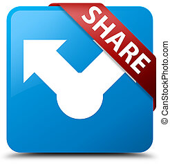 Share cyan blue square button red ribbon in corner