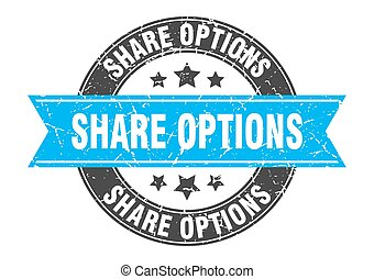 share options round stamp with ribbon. label sign