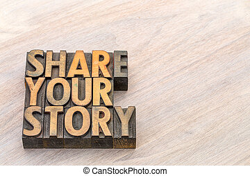 share your story word abstract in wood type