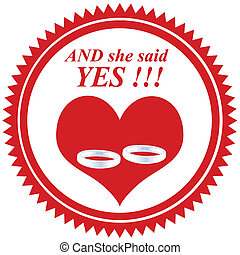 She Said Yes!-stamp - Red rubber stamp with text And she say...