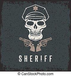 sheriff skull in cap and guns grunge vector design template