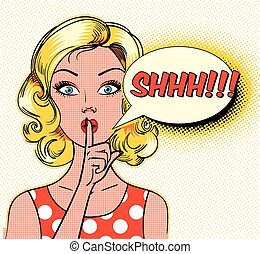 Shhh bubble. Pin up woman putting her forefinger to her lips for quiet silence. Pop art comics style. Vector illustration