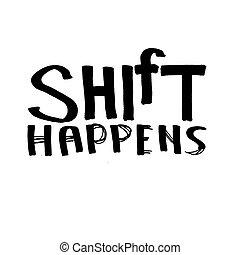 Shift Happens - quote