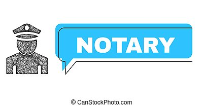 Chat Notary blue bubble frame and wire frame policeman. Frame and colored area are shifted to Notary caption, which is located inside blue banner. Vector quote caption inside talking contour.