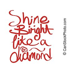 Shine Bright Like a Diamond Design