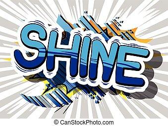 Shine - Comic book word.