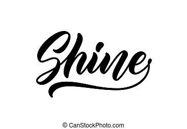 Shine handwritten word.