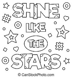 Shine like the stars. Coloring page. Black and white vector illustration.