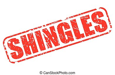 SHINGLES red stamp text on white