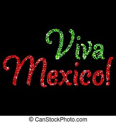 Shiny iridescent glitter 'Viva Mexico' text in vector format.