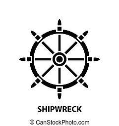 shipwreck icon, black vector sign with editable strokes, concept illustration