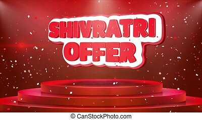 Shivratri Offer Text Animation Stage Podium Confetti Loop...