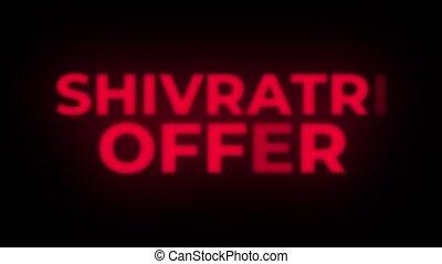 Shivratri Offer Text Flickering Display Promotional Loop. -...