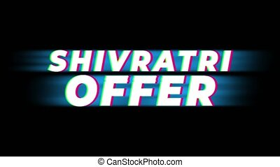 Shivratri Offer Text Glitch Effect Promotion Commercial Loop Background. Price Tag, Sale, Discounts, Deals, Special Offers, Green Screen and Alpha Matte