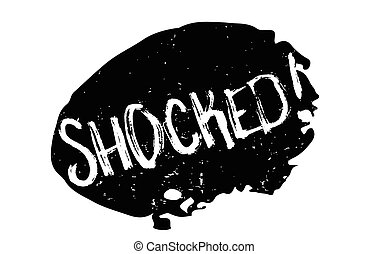 Shocked rubber stamp. Grunge design with dust scratches....