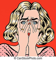 Shocked Woman. Woman Closes Eyes with Her Hands. Pop Art. Vector illustration