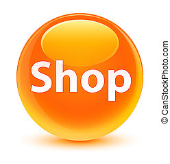 Shop glassy orange round button