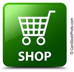 Shop green square button