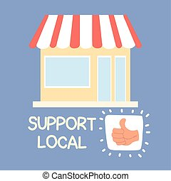 shop local, support local business vector illustration ...