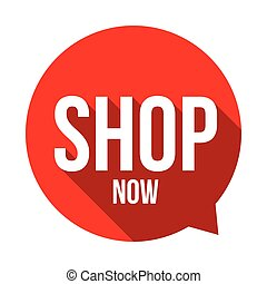 Shop Now sign button speech bubble vector