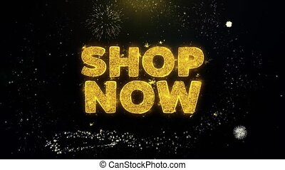 Shop Now Text on Gold Glitter Particles Spark Exploding Fireworks Display. Sale, Discount Price, Off Deals, Offer Promotion Offer Percent Discount ads 4K Loop Animation.