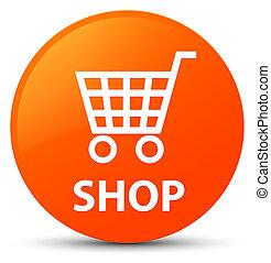 Shop orange round button