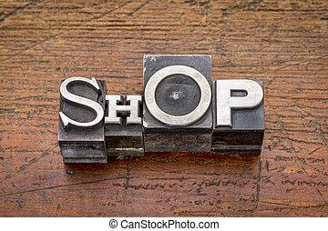 shop word in metal type
