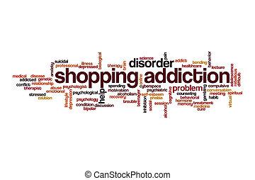 Shopping addiction cloud concept