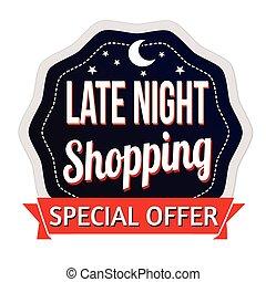 shopping, adesivo, etichetta, notte tardiva, o