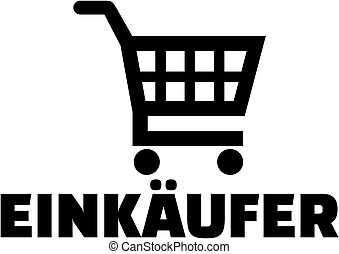 Shopping cart icon with german purchaser job title