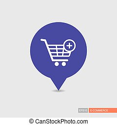 Shopping cart pin map icon with plus. Add from cart. E-commerce sign. Map pointer. Map markers. Destination vector icon. Graph symbol for your web site design, logo, app, UI. Vector illustration.
