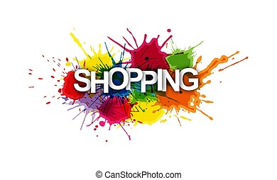 SHOPPING! Colorful banner of colorful splashes of paint.