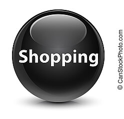Shopping glassy black round button