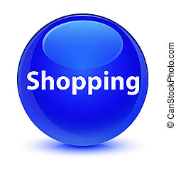 Shopping glassy blue round button