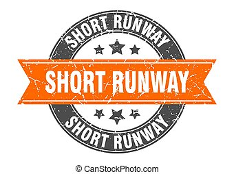 short runway round stamp with ribbon. label sign