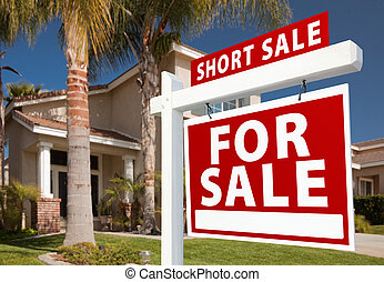 Short Sale Real Estate Sign and House - Right - Short Sale...