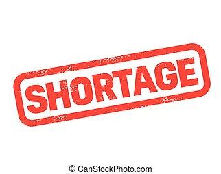 shortage stamp on white background. Sign, label sticker