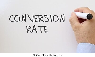 Conversion rate written on whiteboard - Shot of Conversion...