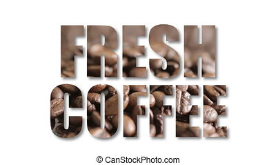 "Shot of Fresh coffee sign filled with coffee beans - ""100%,..."