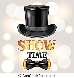 Show time card with cylinder and bow tie. Invitation to entertainment